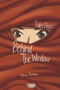 Kuntman Edanur - Tales from behind the Window.