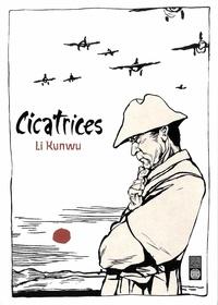Kunwu Li - Cicatrices.