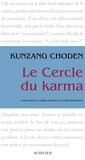Kunzang Choden - Le cercle du karma.