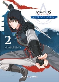 Kurata Minoji - Assassin's Creed Blade of Shao Jun Tome 2 : .