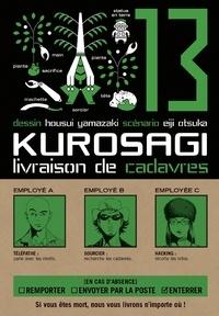 Housui Yamazaki - Kurosagi T13 : Livraison de cadavres.