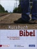 Kursbuch Bibel - Schulausgabe.