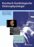Marcus Wieczorek - Kursbuch Kardiologische Elektrophysiologie.