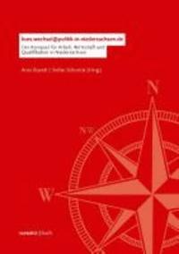 Kurswechsel Niedersachsen - Der Kompass für Arbeit, Wirtschaft und Qualifikation in Niedersachsen.