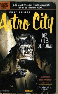 Kurt Busiek et Brent Anderson - Astro City  : Des ailes de plomb.