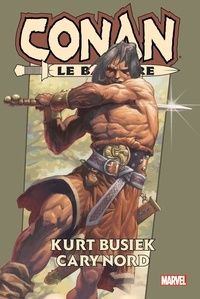 Kurt Busiek - Conan le Barbare: Omnibus.
