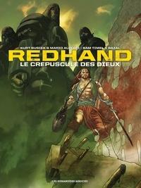 Kurt Busiek - Redhand  : Le crépuscule des dieux - Intégrale.