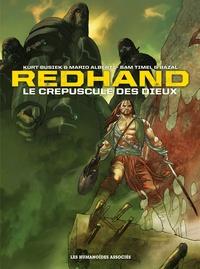 Kurt Busiek et Sam Timel - Redhand  : Le crépuscule des dieux - Intégrale.