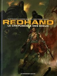 Kurt Busiek et Sam Timel - Redhand  : Le crépuscule des dieux.