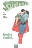 Kurt Busiek et Stuart Immonen - Superman Tome 1 : Identité secrète.