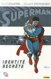 Kurt Busiek et Stuart Immonen - Superman Tome 2 : Identité secrète.