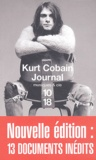 Kurt Cobain - Le journal - Nouvelle édition : 13 documents inédits.