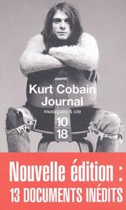 Kurt Cobain - Le journal - Nouvelle édition : 13 documents inédits.