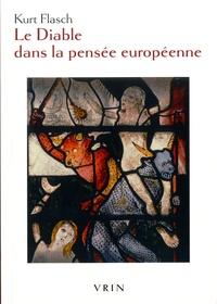 Kurt Flasch - Le diable dans la pensée européenne.