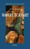Kurt Flasch - Maître Eckhart - Philosophe du christianisme.