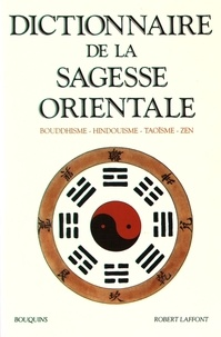 Accentsonline.fr Dictionnaire de la sagesse orientale - Bouddhisme, hindouisme, taoïsme, zen Image