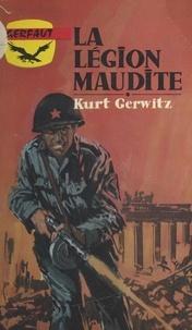 Kurt Gerwitz - La légion maudite (die schwarze Legion).