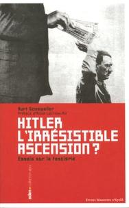 Kurt Gossweiler - Hitler, l'irrésistible ascension ? - Essais sur le fascisme.
