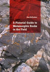 A Pictorial Guide to Metamorphic Rocks in the Field - Kurt Hollocher | Showmesound.org