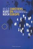 Kurt Koch - Chrétiens en Europe - Nouvelle évangélisation et transmission des valeurs.
