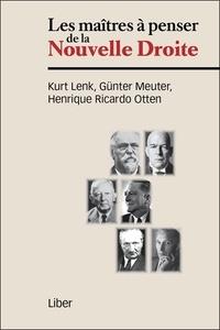 Kurt Lenk et Günter Meuter - Les maîtres à penser de la Nouvelle Droite.