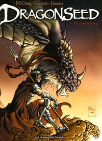 Kurt McClung et Mateo Guerrero - Dragonseed Tome 1 : De cendres et de sang.