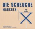 Kurt Schwitters - Die scheuche märchen x.