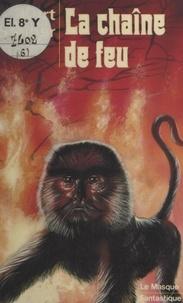 Kurt Steiner - La chaîne de feu.