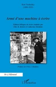 Kurt Tucholsky - Armé d'une machine à écrire.