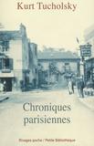 Kurt Tucholsky - Chroniques parisiennes 1924-1928.