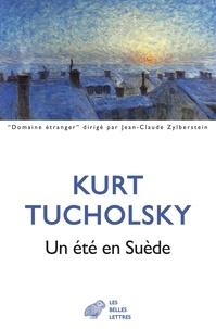 Kurt Tucholsky - Un été en Suède - Vacances au château de Gripsholm.