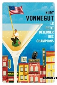 Kurt Vonnegut - Le petit déjeuner des champions.