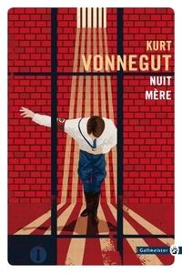 Kurt Vonnegut - Nuit mère.