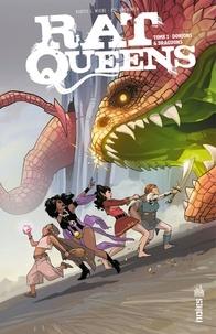 Kurtis J. Wiebe et Roc Upchurch - Rat Queens Tome 1 : Donjons & Draguons.