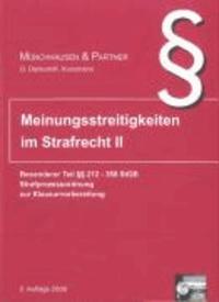 Kurzkarteikarten - Programm. Meinungsstreitigkeiten im Strafrecht 2 - Besonderer Teil §§ 212 - 358 und StPO. Zur Klausurvorbereitung.