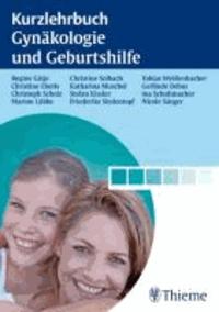 Kurzlehrbuch Gynäkologie und Geburtshilfe.