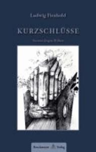 KURZSCHLÜSSE - Aphorismen und Denkzettel.