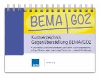Kurzverzeichnis Gegenüberstellung BEMA/GOZ.