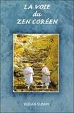 Kusan Sunim - La voie du zen coréen.