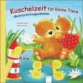 Kuschelzeit für kleine Tiere - Allererste Vorlesegeschichten.