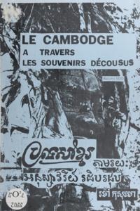 Kusumo Mao et Christian Rieu - Le Cambodge à travers les souvenirs décousus.