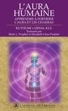 Kuthumi et Djwal Kul - L'aura humaine - Apprendre à fortifier l'aura et les chakras.
