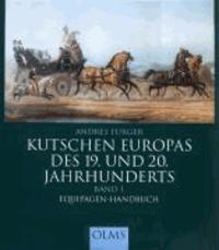 Kutschen Europas des 19. und 20. Jahrhunderts 1 - Equipagen-Handbuch.