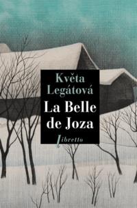 Kveta Legátová - La Belle de Joza.