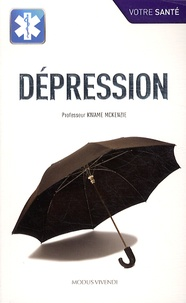Kwame Mckenzie - Dépression.