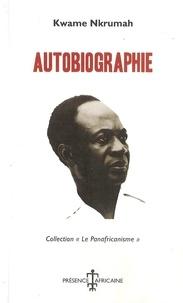 Kwame Nkrumah - Autobiographie.