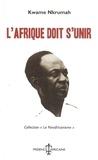 Kwame Nkrumah - L'Afrique doit s'unir.