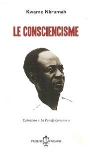 Kwame Nkrumah - Le consciencisme.
