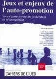 Kwan Kaï Hong - Jeux et enjeux de l'auto-promotion - Vers d'autres formes de coopération au développement.