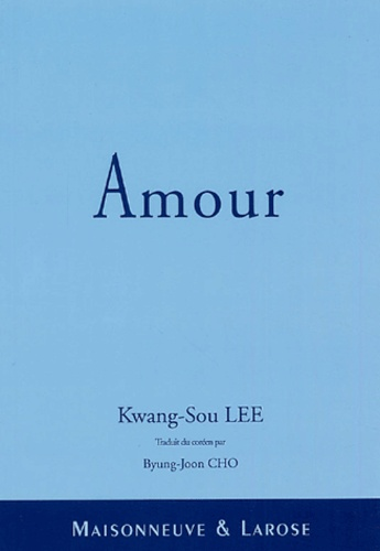 Kwang-Sou Lee - Amour.
